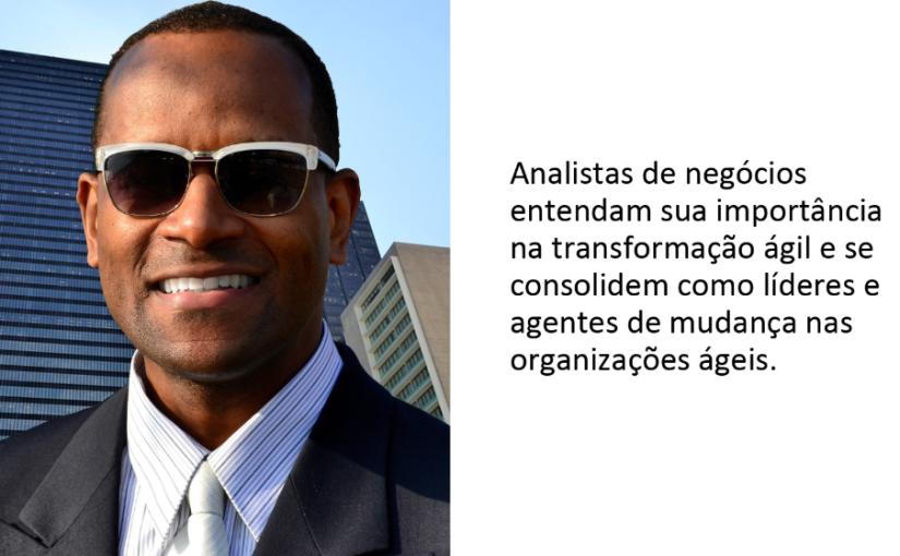 O papel do Analista de Negócios naAgilidade